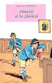 Couverture de Bennett et le general