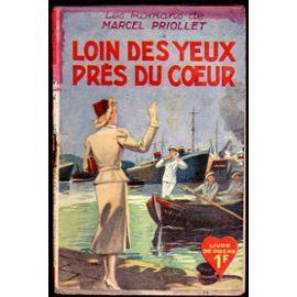 Loin Des Yeux Près Du Coeur de Marcel Priollet