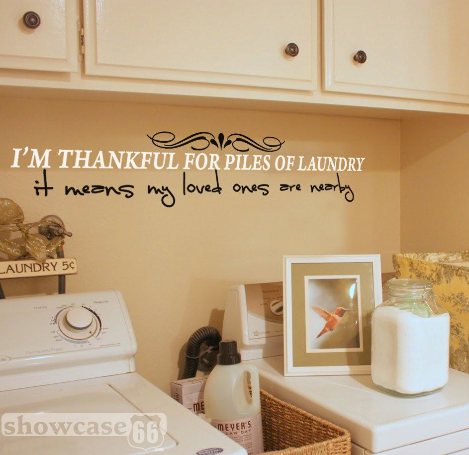I\'m Thankful For Piles Of Laundry, It Means My Loved Ones Are Nearby ...