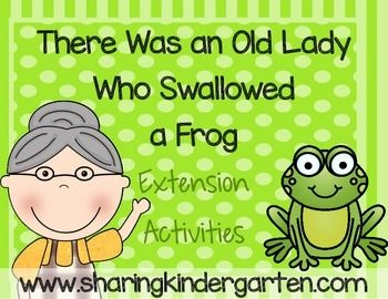 There Was An Old Lady Who Swallowed A Frog Extention Activities Writing Activities Reading Comprehension Games School Age Activities