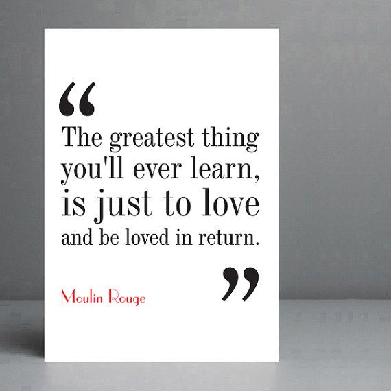 Moulin Rouge Movie Quote Typography Print by