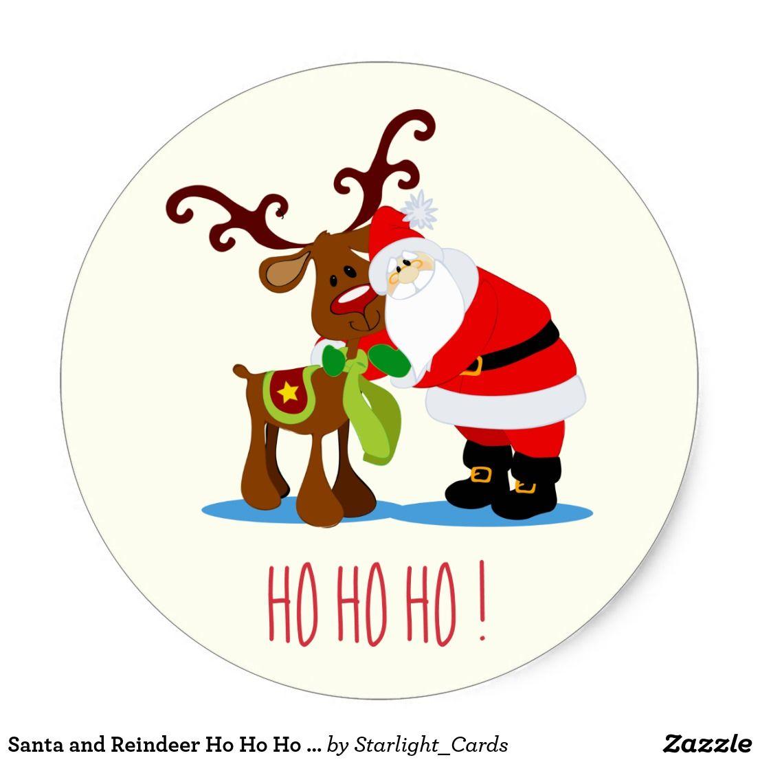 Santa And Reindeer Ho Ho Ho Christmas Classic Round Sticker Zazzle Com Christmas Stencils Christmas Gift Tags Printable Christmas Images Free