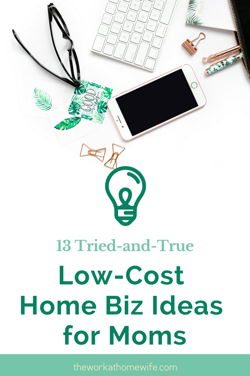 13 Low-Cost At-Home Business Ideas