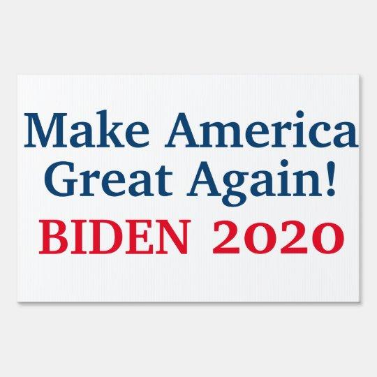 Make America Great Again Biden 2020 Sign Zazzle Com How To Make Signs Create Sign