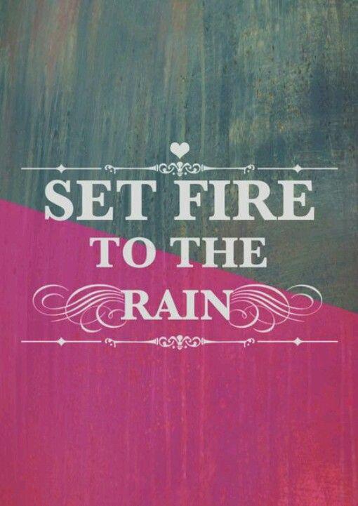 Set Fire To The Rain Adele Katniss Setting Fire To The
