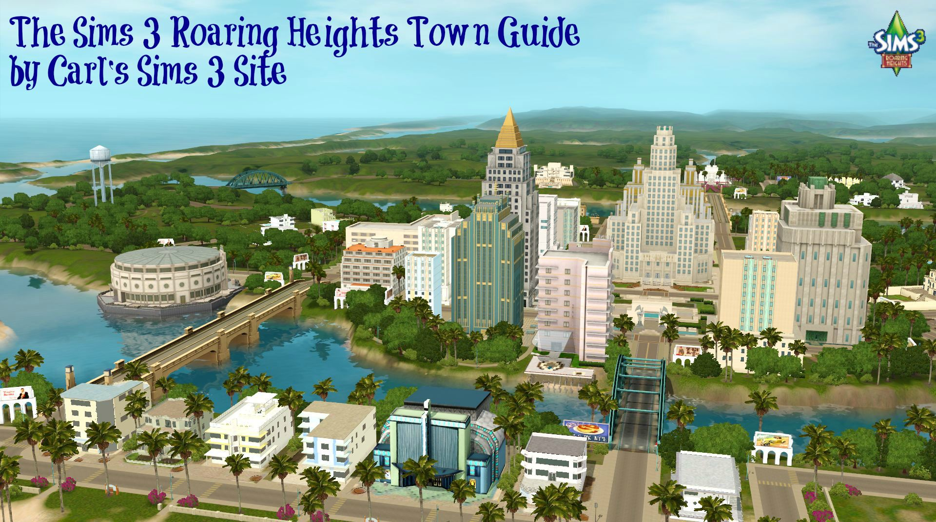 The Sims 3 Roaring Heights World: A picture of the town ...
