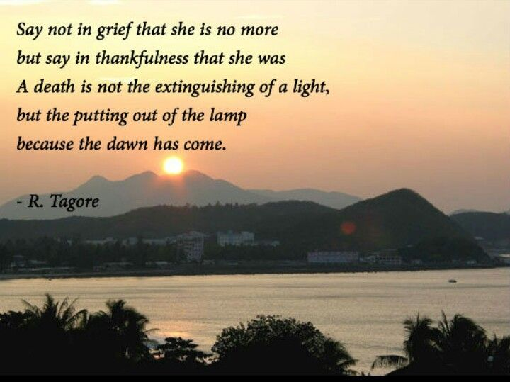 R Tagore Quote On Grieving Grief Loss Quotes Grief Poems