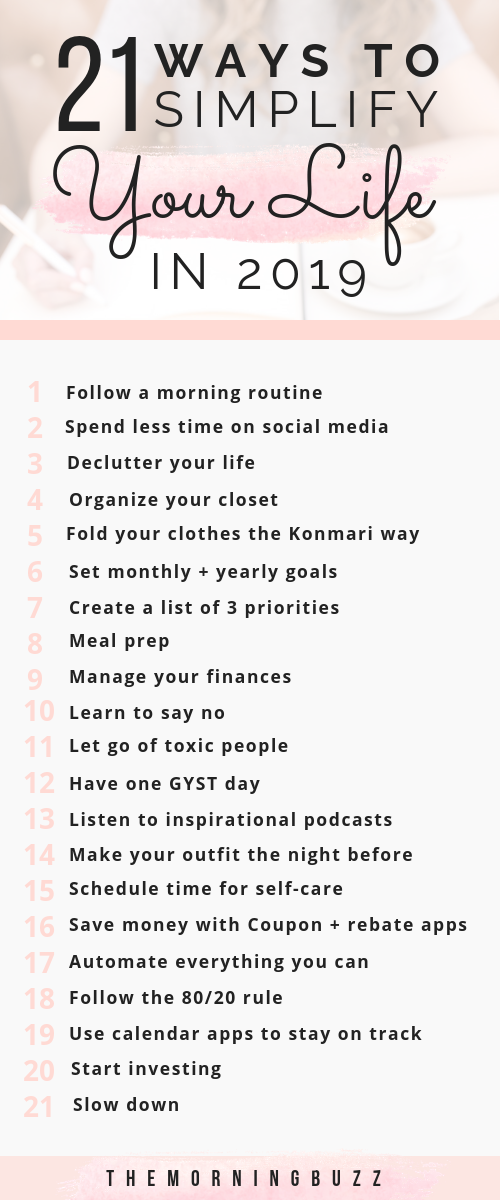 21 Ways To Simplify Your Life In 2019 | The Morning Buzz #lifegoals