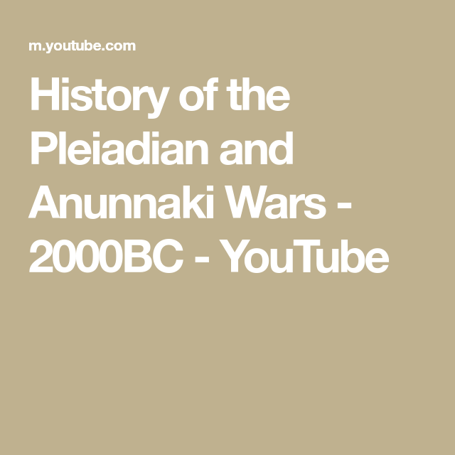History of the Pleiadian and Anunnaki Wars - 2000BC