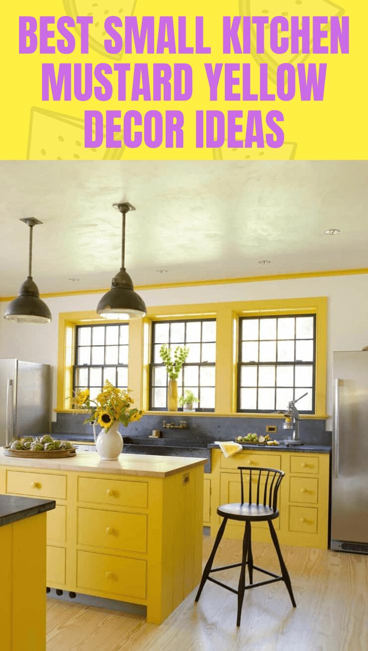 Best Small Kitchen Mustard Yellow Decor Ideas Small Kitchen Decor Small Kitchen Mustard Yellow Decor