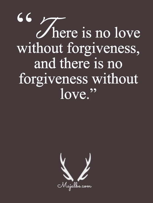 Forgiveness And Love Are Inseparable Love Quotes #learning ...