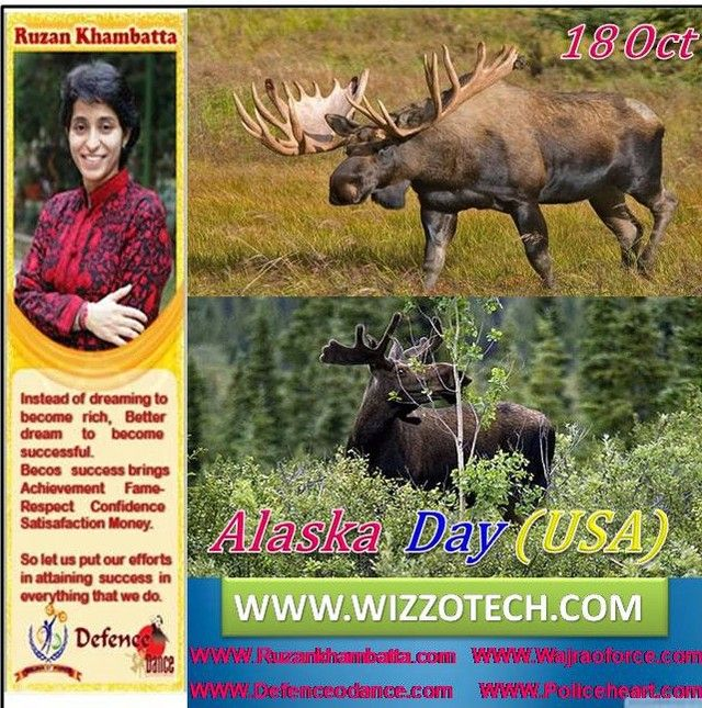 Alaska Day (USA) Alaska Day marks the anniversary of the formal transfer of the territory from Russia to the United States and the raising of the United States flag at Sitka on October 18 1867. It is usually celebrated on October 18 each year.  #RuzanKhambatta #Day #specialcelebration #PoliceHEART1091 #PoliceHEART #Entrepreneur #Celebrate #WorldDay #National #NationalDay #InternationalDay #International #UN #US #SpecialDay #India #AlaskaDay(USA)