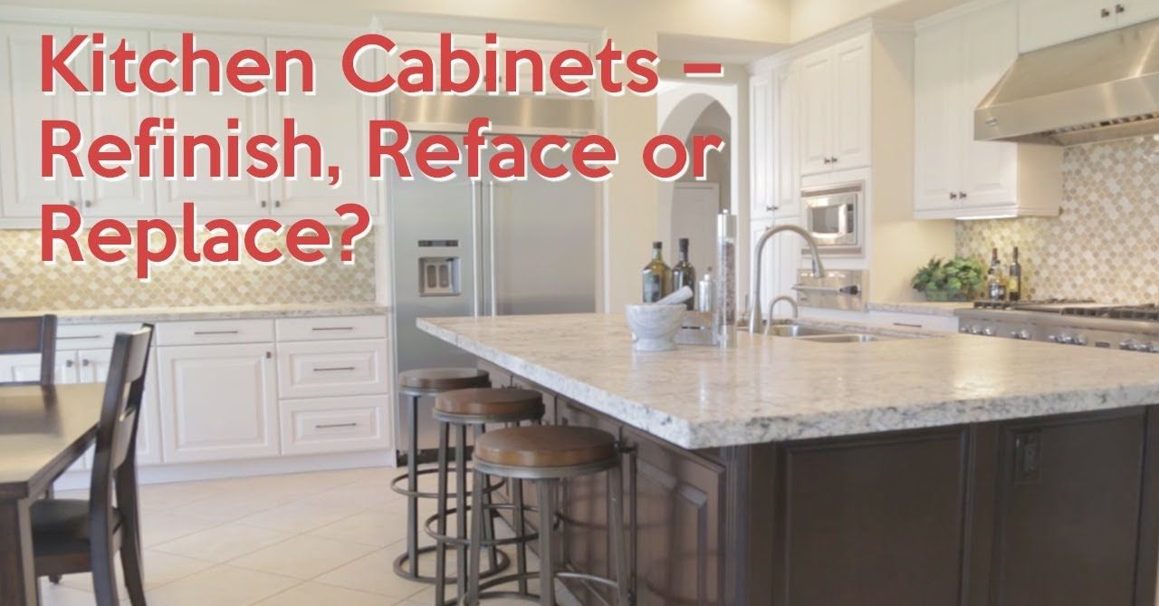 Updated kitchens sell homes! Should you Refinish, Reface ...