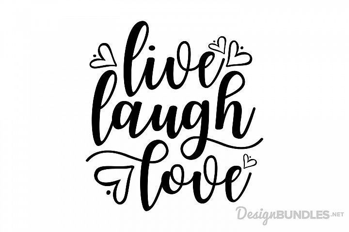 Download Free SVG Cut File Live Laugh Love compatible with Cricut ...