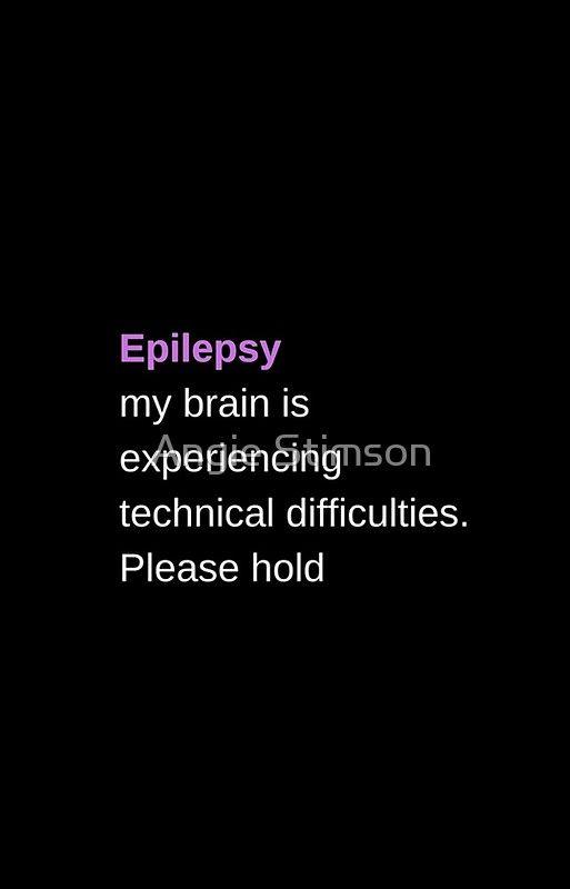 Epilepsy Quotes. QuotesGram  Funny Epilepsy Quotes