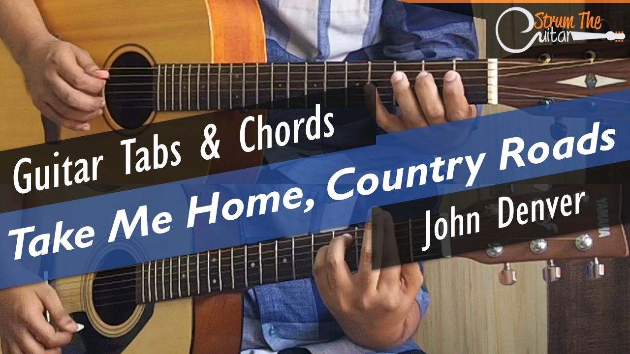 Take Me Home Country Roads Guitar Lesson Tutorial Tabs Chords Guitar Lessons Tutorials Guitar Acoustic Guitar Lessons