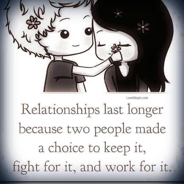When A Relationship Lasts Love Cute Quote Art Couple Fight Relationship Stay Work Choice Commitment Cute Quotes Love Quotes For Him Meaningful Love Quotes
