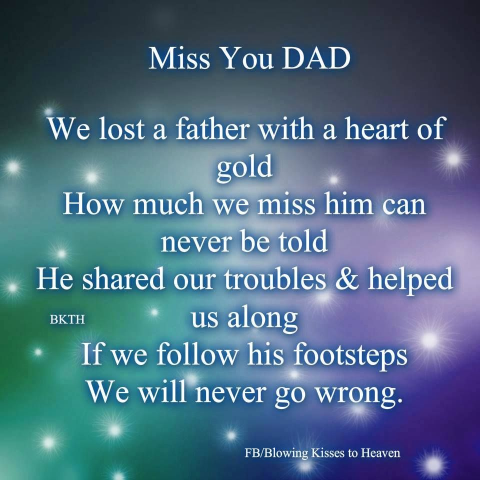 Miss You Dad.this Is Very True.you Were Too Good,xxx