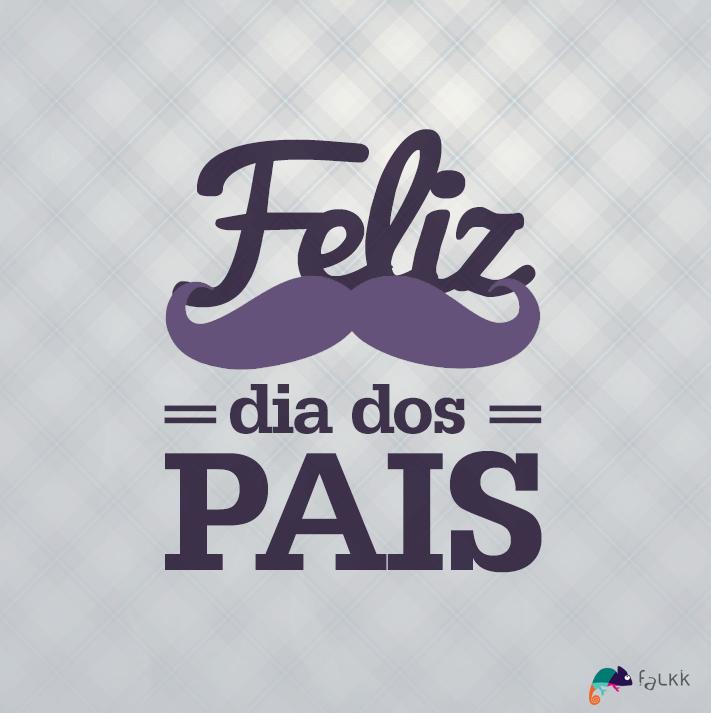 Feliz Dia Dos Pais 3 Parabéns Fathers Day Pai Y Father