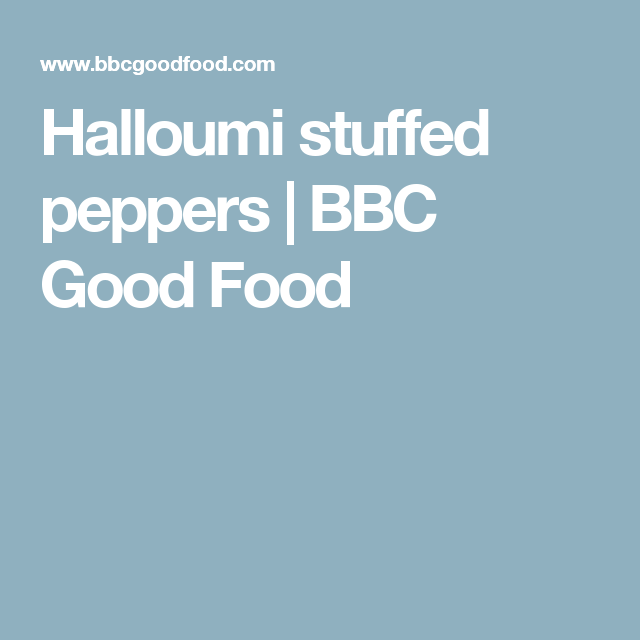 Halloumi stuffed peppers bbc good food things to bake our good food nutritionist has got cheap quick and easy student recipes for seven days wholesome too theyll keep you fuelled for study forumfinder Choice Image