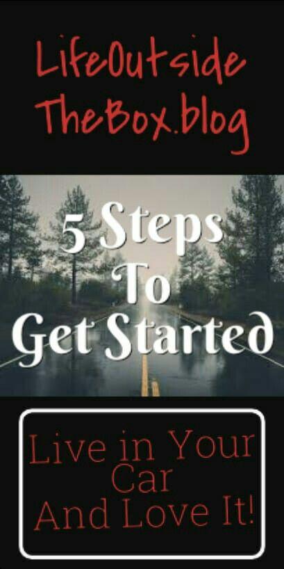 5 Steps To Living In Your Car Choosing Live Van