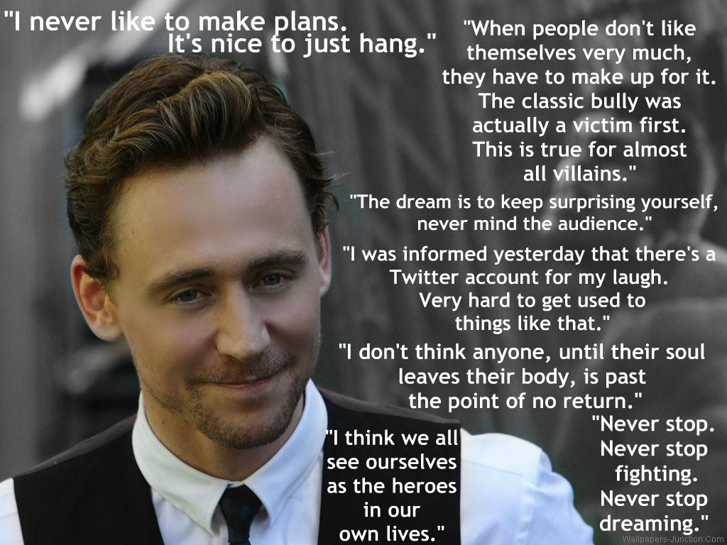 tom hiddleston 2013 | Tom Hiddleston Quotes by ~ApolloNico24601 on deviantART