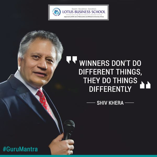 """Winners don't do different things, they do things differently"" - Shiv Khera ‪#‎GuruMantra‬ ‪#‎Winners‬"