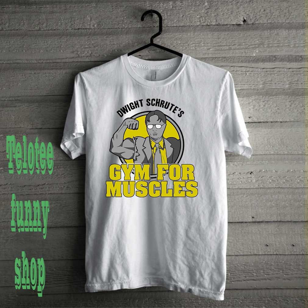 0a74a139 Dwight Schrute's Gym For Muscles shirt | Dwight Schrute's Gym For ...
