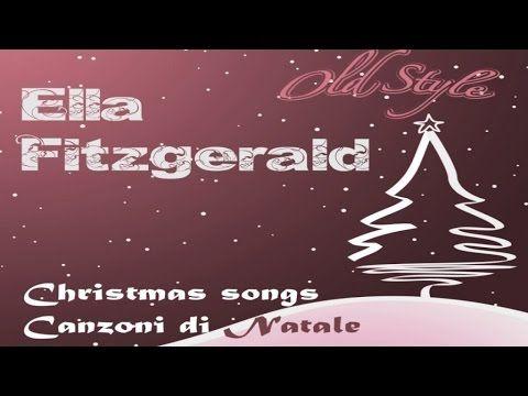Ella Fitzgerald: Christmas Songs Full Original Album - YouTube