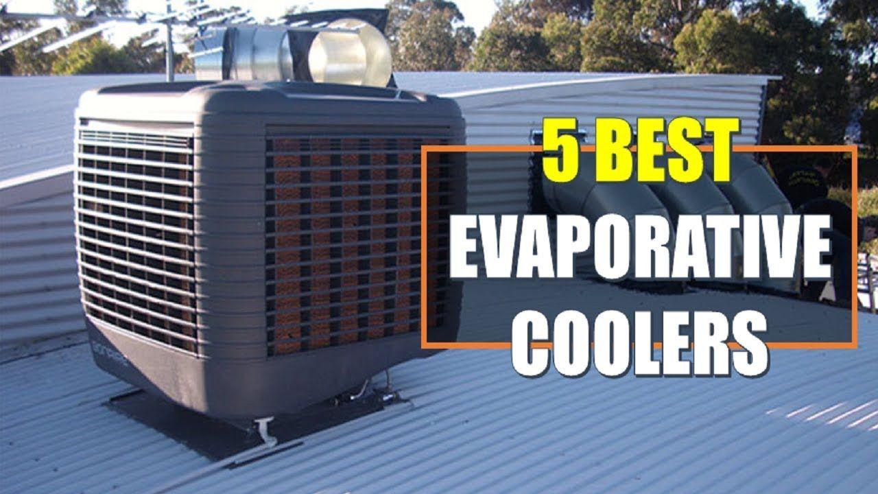 ☑️ Evaporative Cooler 5 Best Evaporative Coolers In 2018