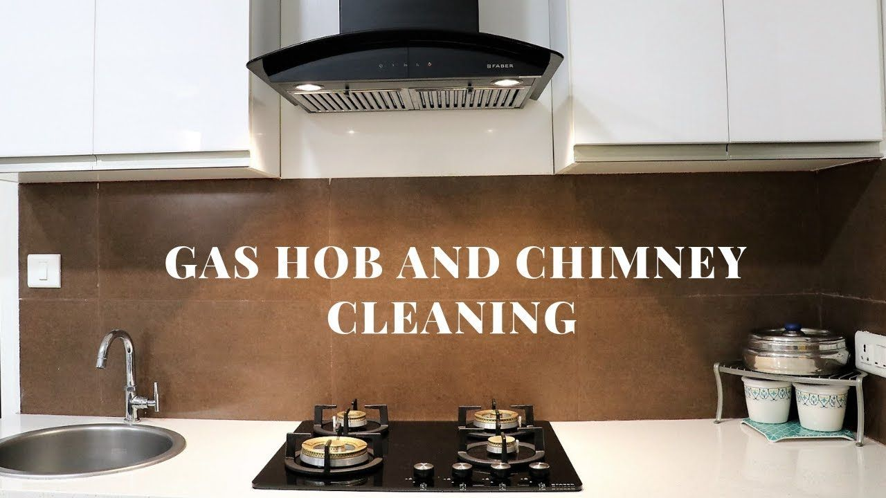 Gas Stove And Chimney Cleaning Quick And Easy Way Simplify Your Space Youtube Chimney Cleaning Gas Stove Cleaning