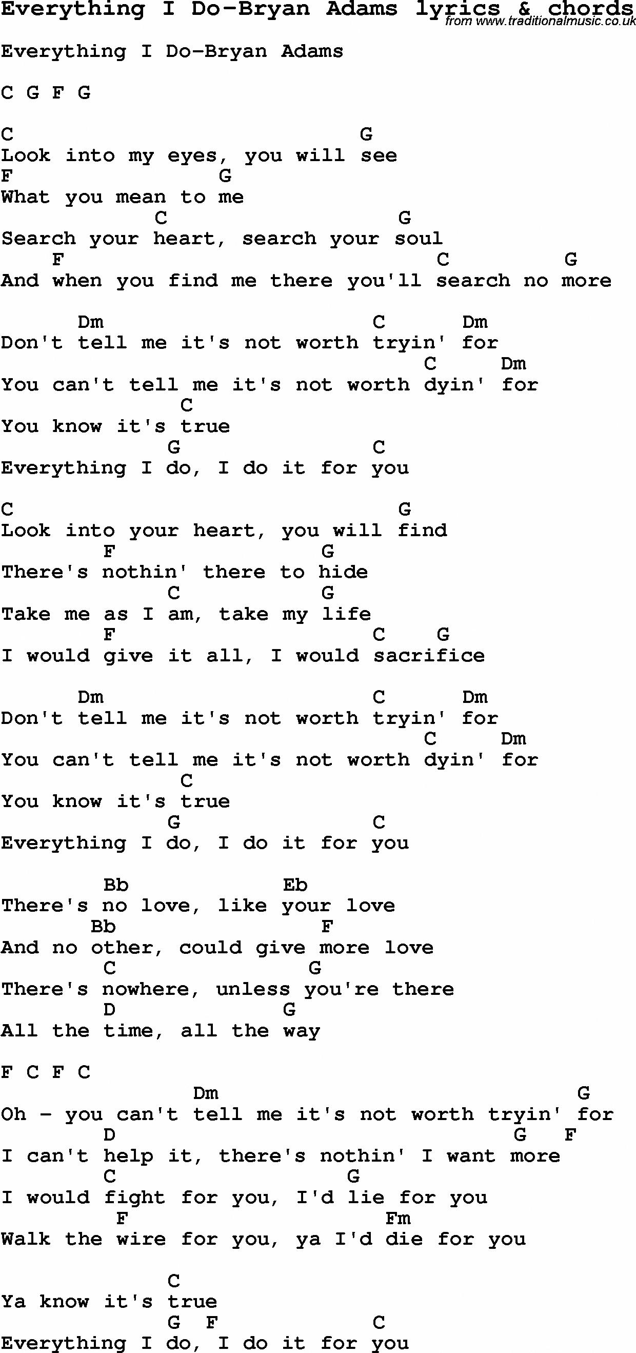 Love Song Lyrics For Everything I Do Bryan Adams With Chords For Ukulele Guitar Banjo Etc Guita Guitar Chords For Songs Lyrics And Chords Love Songs Lyrics