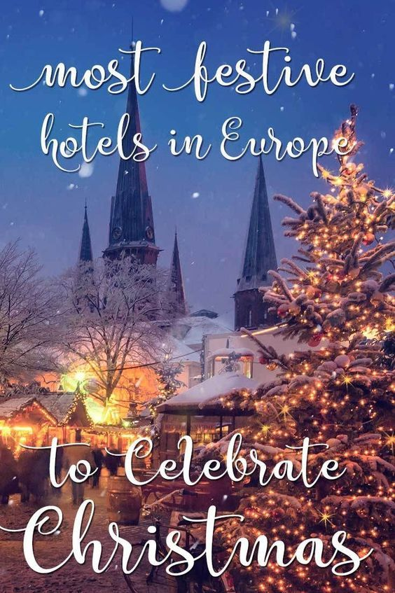 17 Most Festive Hotels in Europe to Celebrate Christmas 2017!