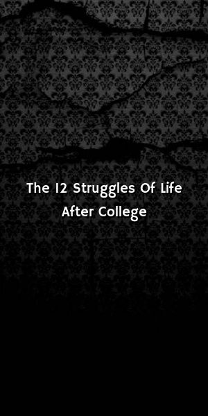 The 12 Struggles Of Life After College #zodiacsigns #virgo