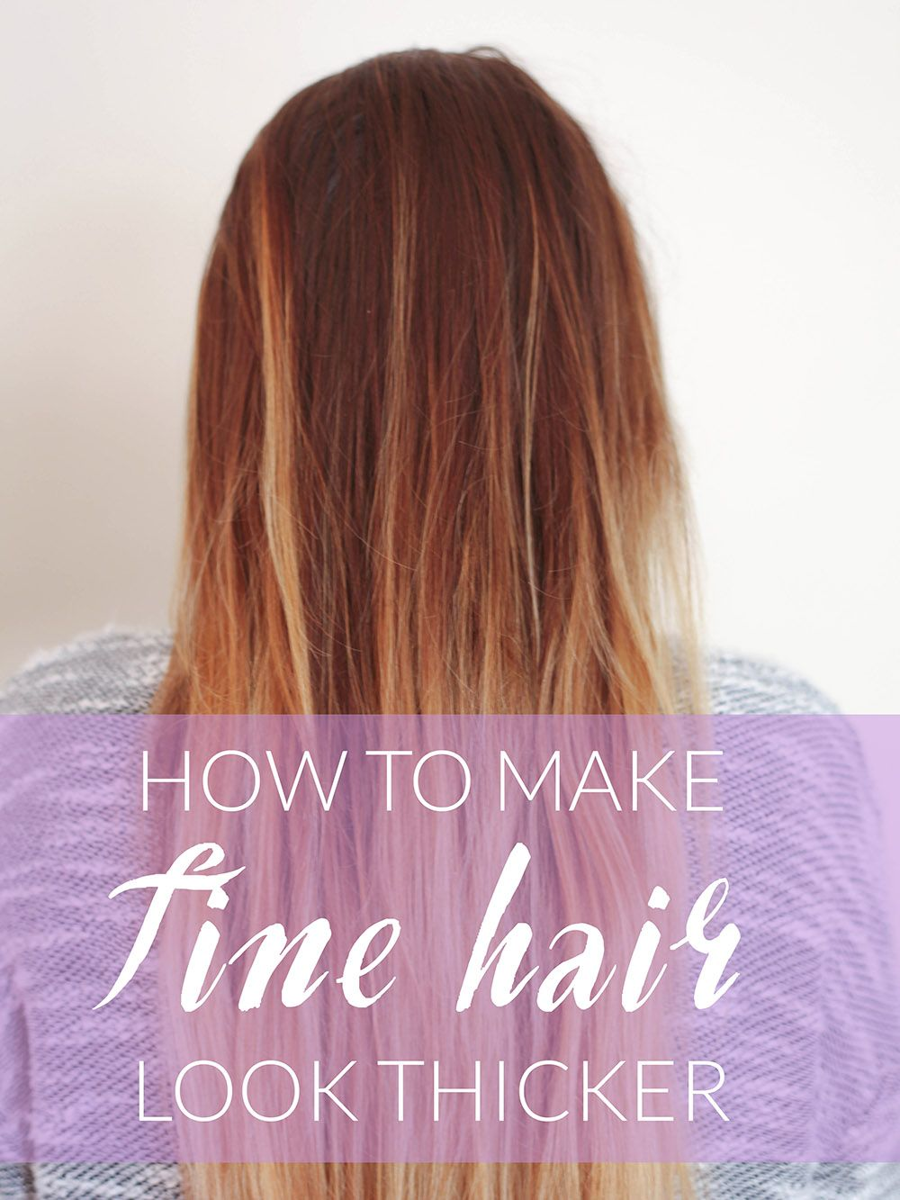 how to make fine hair look thicker | fine hair, hair style and makeup