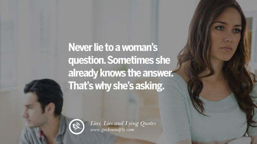 60 Quotes About Liar Lies And Lying Boyfriend In A Relationship Liar Quotes Lies Quotes Lying Boyfriend