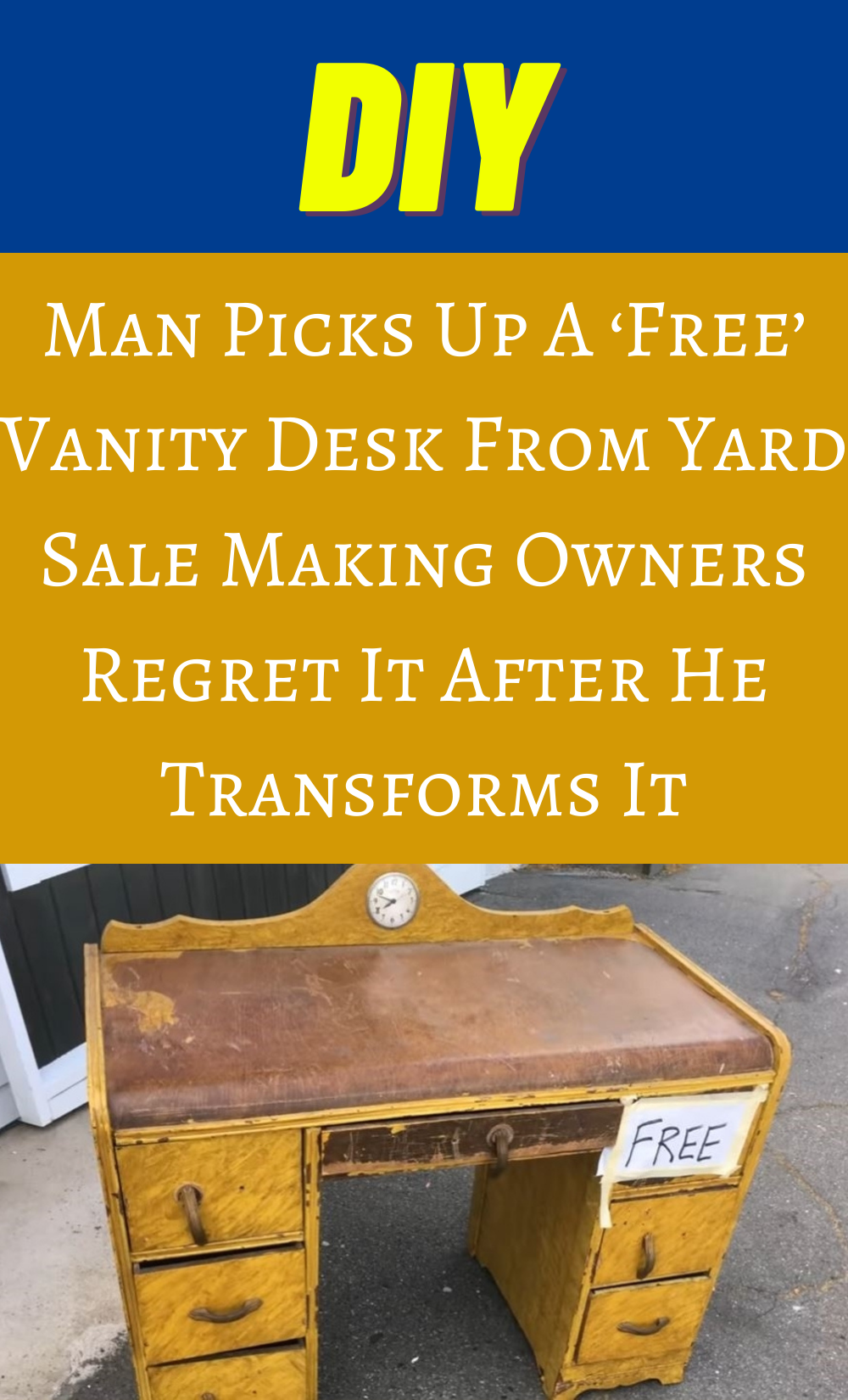 Man Picks Up A 'Free' Vanity Desk From Yard Sale M