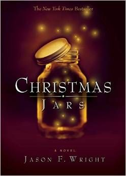 Christmas Jars A Tradition Based On The Novel By Jason F Wright The True Meaning Of Christmas Christmas Jars Christmas Books Jar