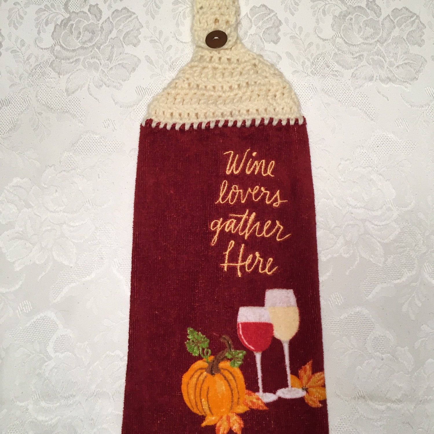 New Listing Crocheted Top Dish Towel Wine Lovers Gather Here Wine Lovers Dish Towels Etsy Handmade