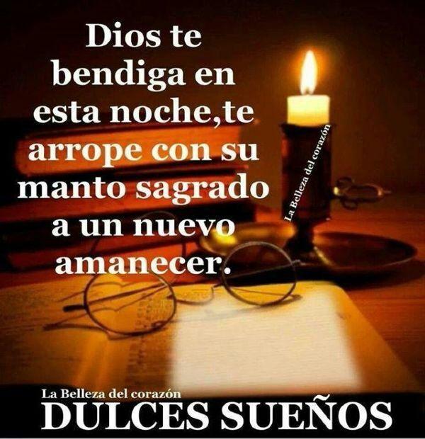 Dios Te Bendiga Y Te De Un Buen Descanso 3 Buenas Noches