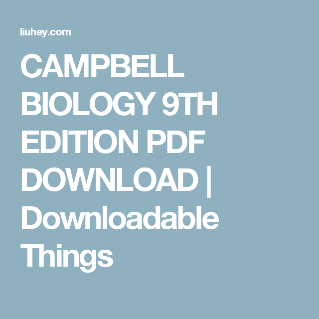 Campbell Biology 9th Edition Pdf Download Downloadable Things