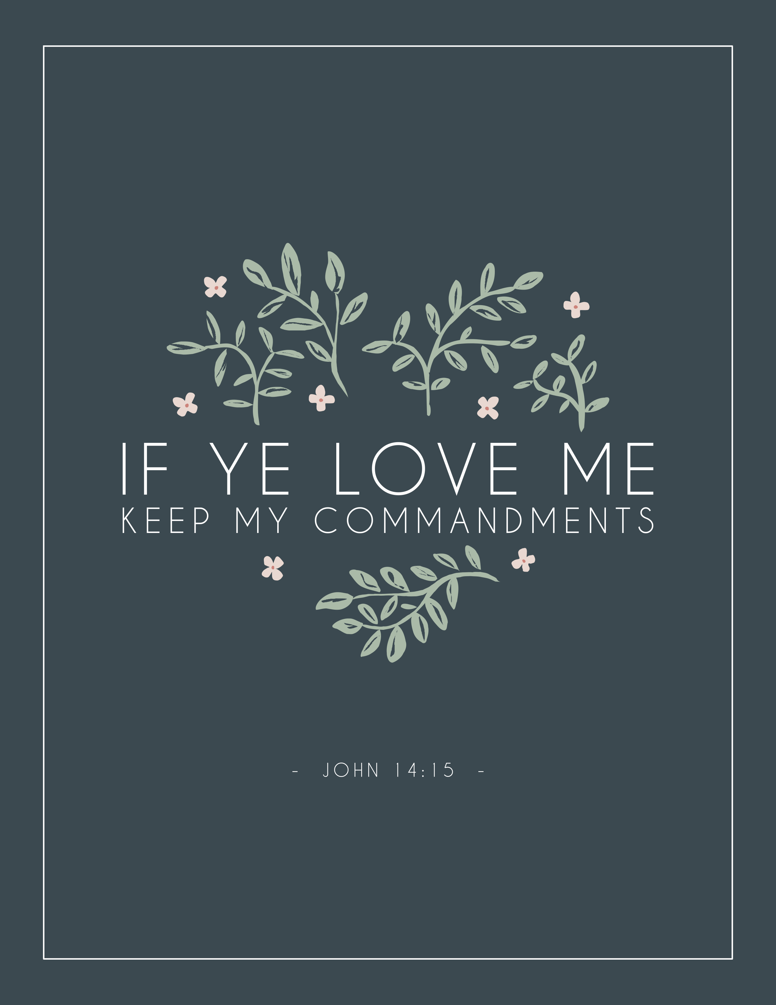 Free Lds Mutual Theme Prints Bookmarks And Handouts If Ye Love Me Keep My Commandments