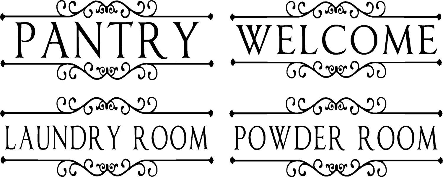 Pantry-Welcome-Laundry Room- Powder Room-Vinyl Wall Decal
