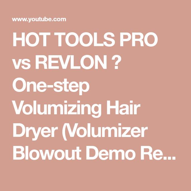 Hot Tools Pro Vs Revlon One Step Volumizing Hair Dryer Volumizer Blowout Demo Review Short Hair Youtube