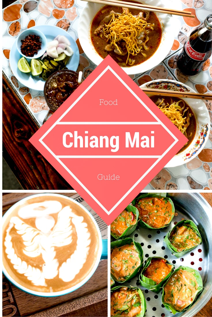 Chiang Mai Food Guide - What to Eat in Chiang Mai Thailand ...