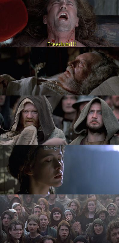 The Last Words That He Said Before He Was Killed For Believing In Being Free And Everyone Hears Him Shout This Epic Movie Favorite Movie Quotes Braveheart