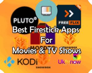 10 Best Apps For Jailbroken Firestick Device In 2018