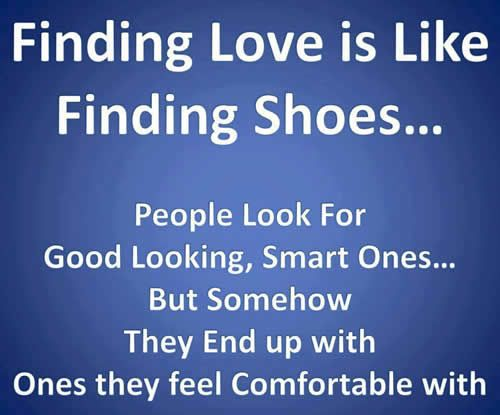 Finding Love Is Like Finding Shoes Love Quotes Quotes Quote