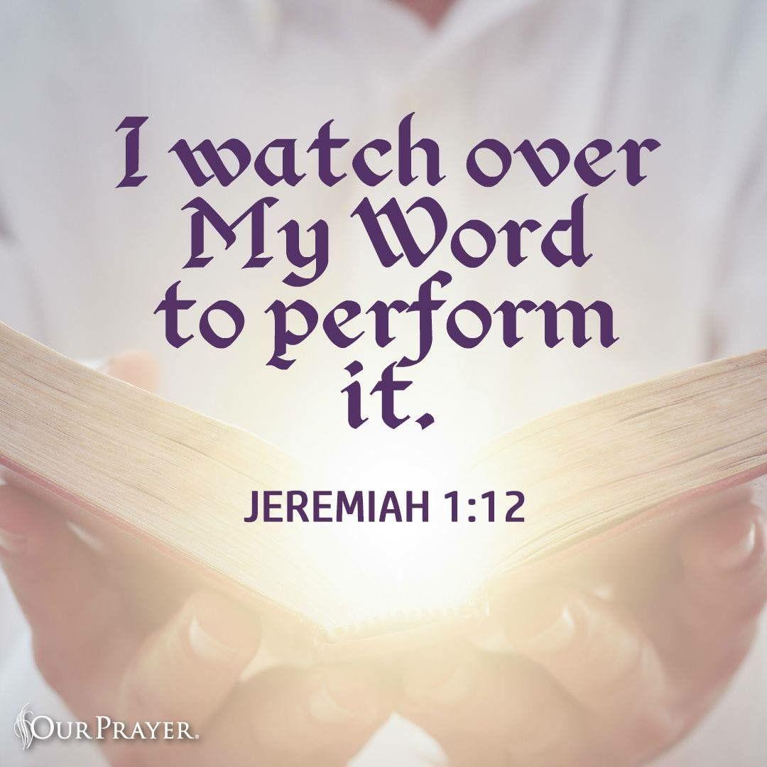 Jeremiah 1:12 | Gospel message, Faith in god, Christian devotions
