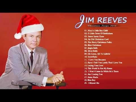 Jim Reeves Christmas Songs Full Album 2018 ♪ღ♫ Merry Christmas Songs ♪ღ♫ Twelve Songs of ...